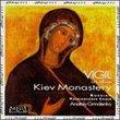 Vigil in the Kiev Monastery