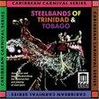 Steelbands of Trinidad & Tobago