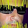 Tribalism, Vol. 1