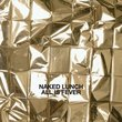 All Is Fever by Naked Lunch [Music CD]