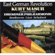 East German Revolution: Kurt Masur conducts the Dresdner Philharmonie (Beethoven - Liszt - Schubert)
