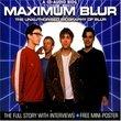 Maximum Blur: the Unauthorised Biography of Blur