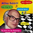 The Music of Milton Babbitt: Premiere Works