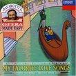 Pavarotti's Opera Made Easy: My Favorite Love Songs