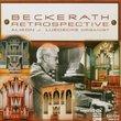 Beckerath Retrospective