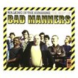 Walking in the Sunshine/Best of Bad Manners