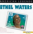 American Legend: Ethel Waters