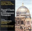 Sacred Chants of the Contemporary Synagogue