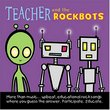 Teacher and the Rockbots