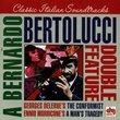 A Bernardo Bertolucci Double Feature: George DeLerue's The Conformist, Ennio Morricone's A Man's Tragedy