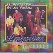 "El Super Show De Los Vaskez ""17 Super Exitos"" Import"