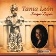 Tania Leon - Singin' Sepia