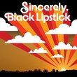 Sincerely Black Lipstick