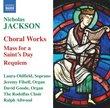 Jackson: Choral Works
