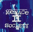 Menace II Society: The Original Motion Picture Soundtrack [Edited Version]