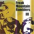 Freak Mountain Ramblers III