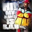 Hi! My Name Is B.O.B.