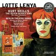 Lotte Lenya sings Kurt Weill's The Seven Deadly Sins & Berlin Theatre Songs