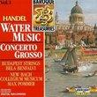 Handel: Water Music; Concerto Grosso