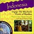 Indonesia - Jegog: The Rhythmic Power of Bamboo