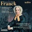 Franck: Violin Concerto, Op. 57/ Symphony in B flat Major, Op. 52