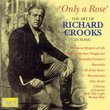 Only a Rose: The Art of Richard Crooks In Song