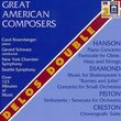 Great American Composers: Hanson, Diamond, Piston, Creston