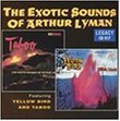 Exotic Sounds Of Arthur Lyman