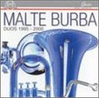 Malte Burba: Duos 1995-2000