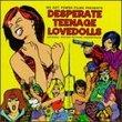 Desperate Teenage Lovedolls: Original Motion Picture Soundtrack