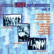 Classic Live Performances 2