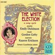 White Election (Poems of Emily Dickinson)