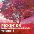 Vol. 5-Pickin' on Today's Ultimate Country Hits