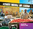 Street Music of Cairo (Dig)