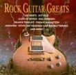 Rock Guitar Greats