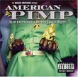 American Pimp: Raw Outtakes and The Hard Truth (with Bonus DVD)