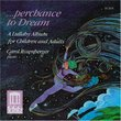 Perchance to Dream: A Lullaby Album for Children and Adults