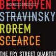 Beethoven, Stravinsky, Rorem, Scearce: String Quartets