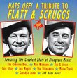 Hats Off! Tribute to Flatt & Scruggs