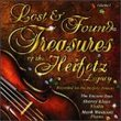 Lost & Found-Treasures of the Heifetz Legacy