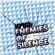 Enemies of Silence