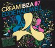 Cream Ibiza 07: Mixed By Eddie Halliwell