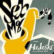Sex Mob Meets Medeski: Live in Willisau