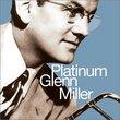 Platinum Glenn Miller