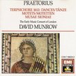 Dances from Terpsichore; Motets from Musae Sioniae and other collections