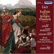 Liszt: Die legende von der heiligen Elisabeth