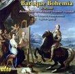 Baroque Bohemia & Beyond: Brenda, Barta, Richter, Stamic, Vanhal