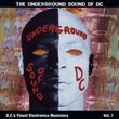 The Underground Sound of DC: D.C.'s Finest Electronica Musicians Vol. 1