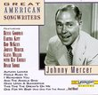 Great American Songwriters: Johnny Mercer