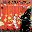 Croon & Swoon: Classic Christmas